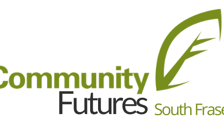 Community Futures South Fraser – Feature Of The Month