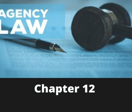 Chapter 12 – Law of Agency