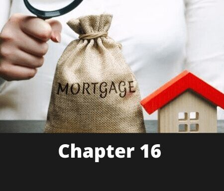 Chapter 16 – Mortgage Analysis in Real Estate Practice