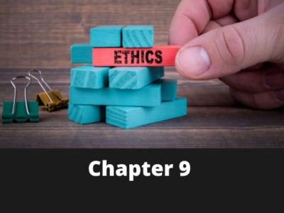 Chapter 9 – Professional Ethics